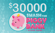 smash the piggy bank