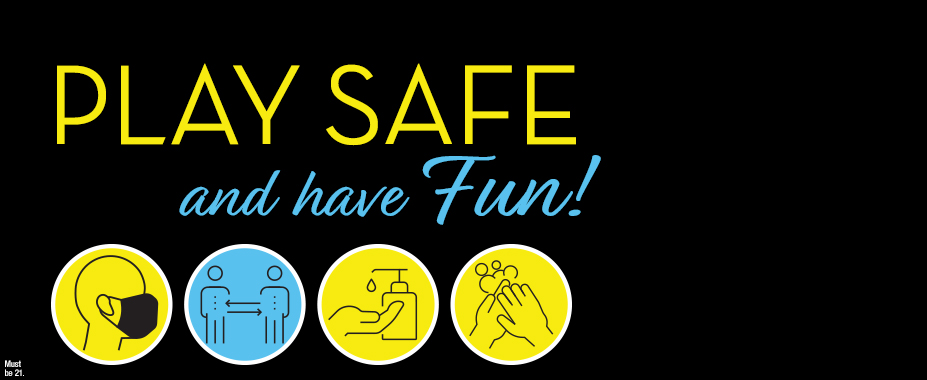 Play safe and have Fun